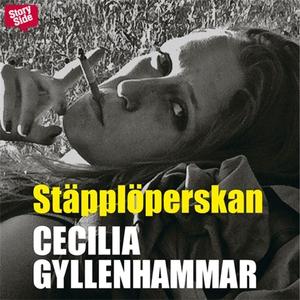 Stäpplöperskan (ljudbok) av Cecilia Gyllenhamma