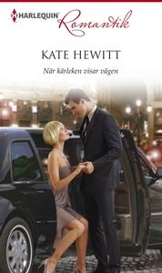 När kärleken visar vägen (e-bok) av Kate Hewitt