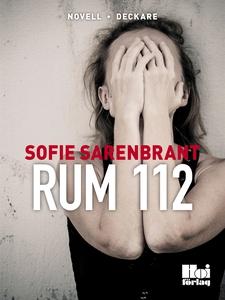 Rum 112 (e-bok) av Sofie Sarenbrant
