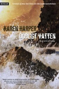 Dödligt vatten (e-bok) av Karen Harper