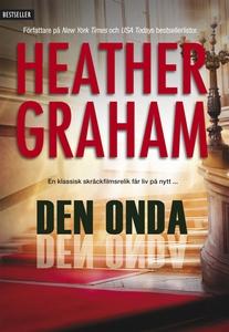 Den onda (e-bok) av Heather Graham