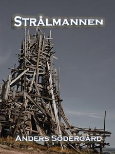 Strålmannen (e-bok) av Anders Södergård