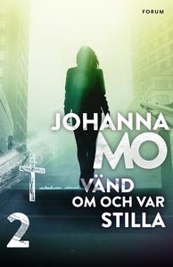 Vänd om och var stilla (e-bok) av Johanna Mo