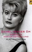 Enkel, vacker, öm : boken om Monica Zetterlund