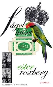 Fågelhuset (e-bok) av Ester Roxberg