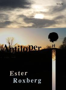 Antiloper (e-bok) av Ester Roxberg