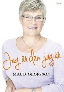 Jag är den jag är (e-bok) av Maud Olofsson, Cat