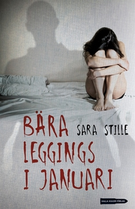 Bära leggings i januari (e-bok) av Sara Stille
