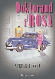 Doktorand i rosa (e-bok) av Stefan Olsson