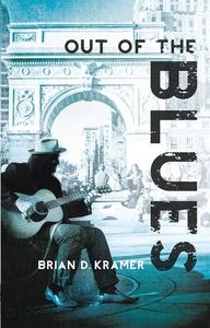 Out Of The Blues (e-bok) av Brian D. Kramer