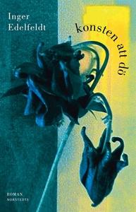Konsten att dö (e-bok) av Inger Edelfeldt
