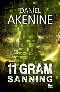 11 gram sanning (e-bok) av Daniel Akenine
