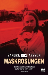 Maskrosungen (e-bok) av Sandra Gustafsson