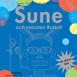 Sune och roboten Rudolf (ljudbok) av Sören Olss