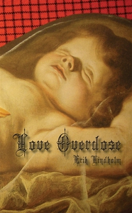 Love Overdose (e-bok) av Erik Lindholm