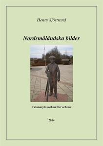 Nordsmåländska bilder : om Frinnaryds socken fö