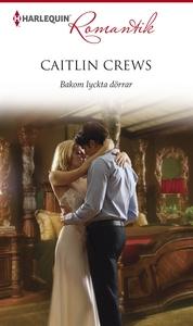 Bakom lyckta dörrar (e-bok) av Caitlin Crews