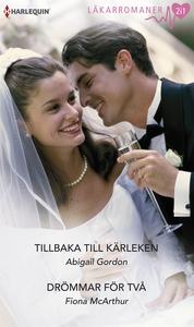 Tillbaka till kärleken/Drömmar för två (e-bok)