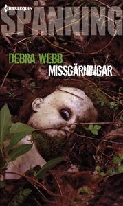 Missgärningar (e-bok) av Debra Webb