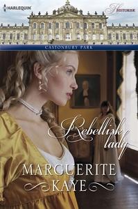 Rebellisk lady (e-bok) av Marguerite Kaye