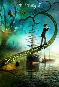 Smugglarens hemlighet (e-bok) av Maud Mangold