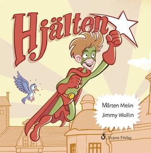 Hjälten (e-bok) av Mårten Melin