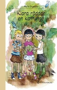 Klara räddar en kattunge (e-bok) av Marie Dueda
