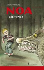 Noa och vargen (e-bok) av Kirsten Ahlburg