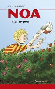 Noa äter nypon (e-bok) av Kirsten Ahlburg