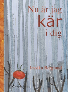 Nu är jag kär i dig (e-bok) av Jessika Berglund