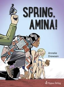 Spring, Amina! (e-bok) av Annelie Drewsen