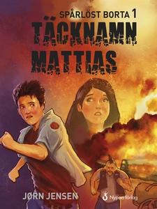 Täcknamn Mattias (e-bok) av Jørn Jensen