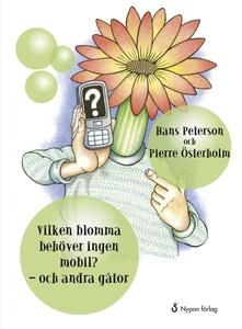 Vilken blomma behöver ingen mobil? (e-bok) av H