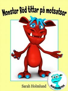 Monster Röd tittar på motsatser (e-bok) av Sara