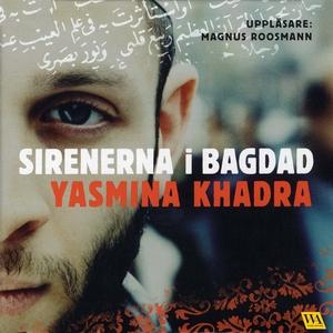 Sirenerna i Bagdad (ljudbok) av Yasmin Khadra
