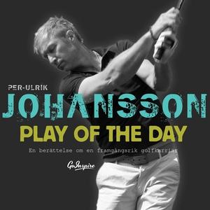 Play of the day (ljudbok) av Per-Ulrik Johansso