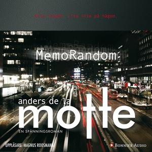 MemoRandom (ljudbok) av Anders De la Motte, And
