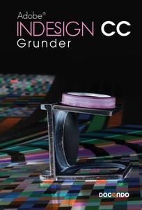 Indesign CC Grunder (e-bok) av Irené Friberg
