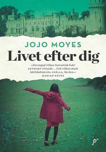 Livet efter dig (e-bok) av Jojo Moyes