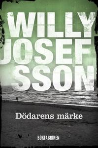 Dödarens märke (e-bok) av Willy Josefsson