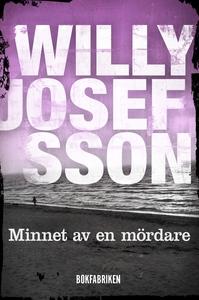 Minnet av en mördare (e-bok) av Willy Josefsson