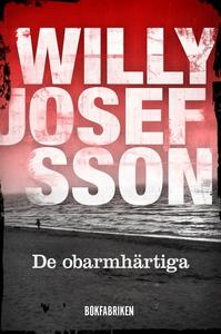 De obarmhärtiga (e-bok) av Willy Josefsson