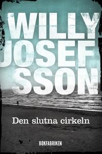 Den slutna cirkeln (e-bok) av Willy Josefsson
