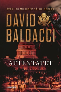 Attentatet (e-bok) av David Baldacci