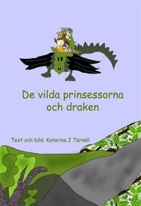De vilda prinsessorna och draken (e-bok) av Kat