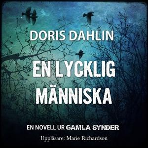 En lycklig människa (ljudbok) av Doris Dahlin