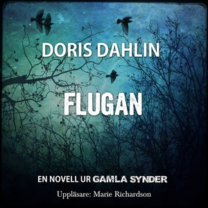 Flugan (ljudbok) av Doris Dahlin