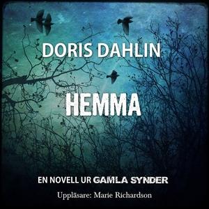 Hemma (ljudbok) av Doris Dahlin