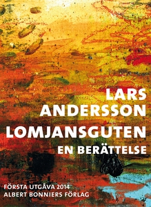 Lomjansguten : En berättelse (e-bok) av Lars An