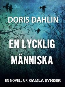 En lycklig människa (e-bok) av Doris Dahlin